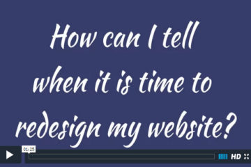 How can I tell when it is time to redesign my website?