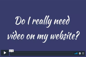 Do I really need video on my website?
